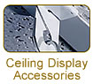 Ceiling Display Accessories